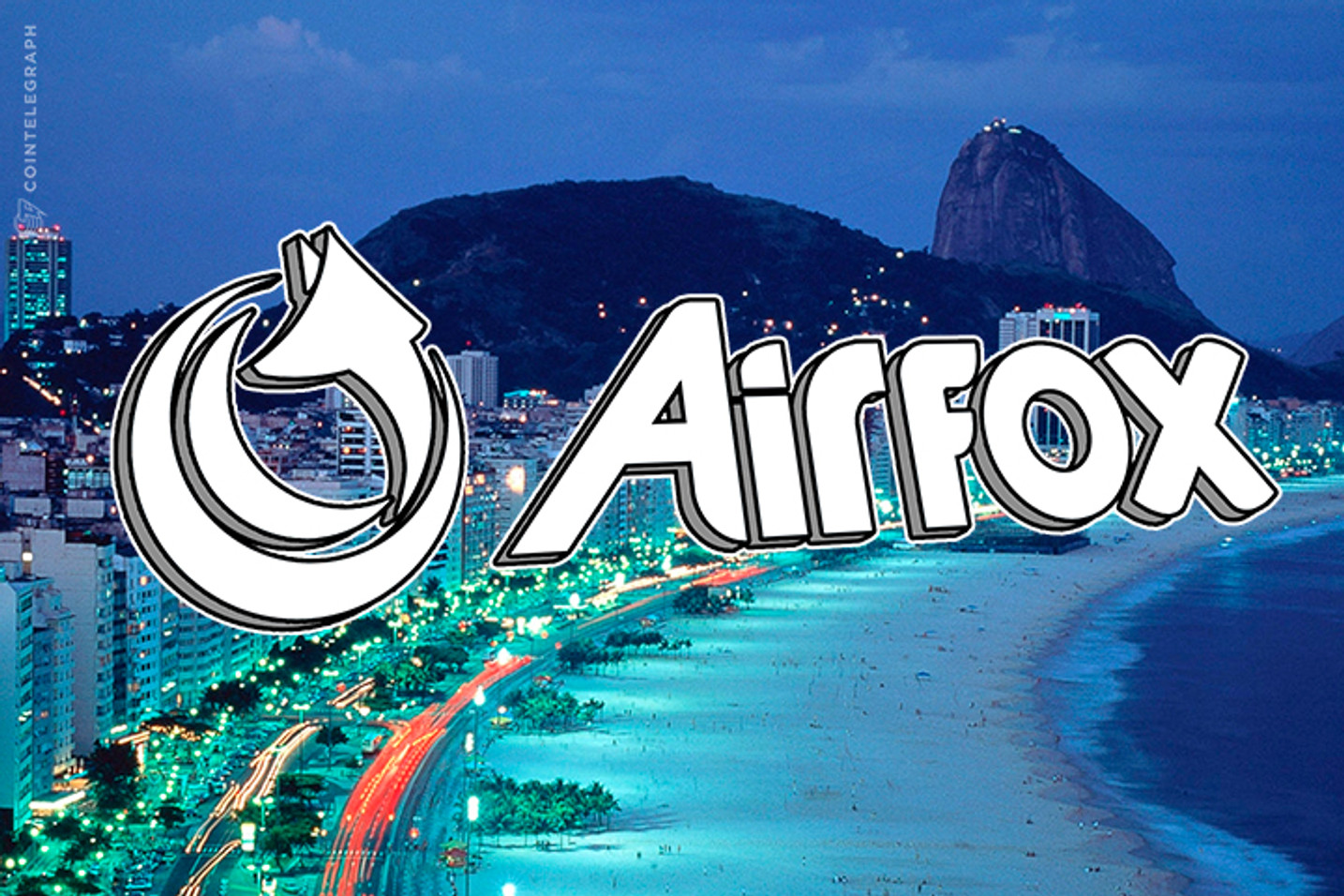 Airfox Launches Mobile App in Brazil, Giving Unbanked Citizens Access to Previously Inaccessible Financial Services