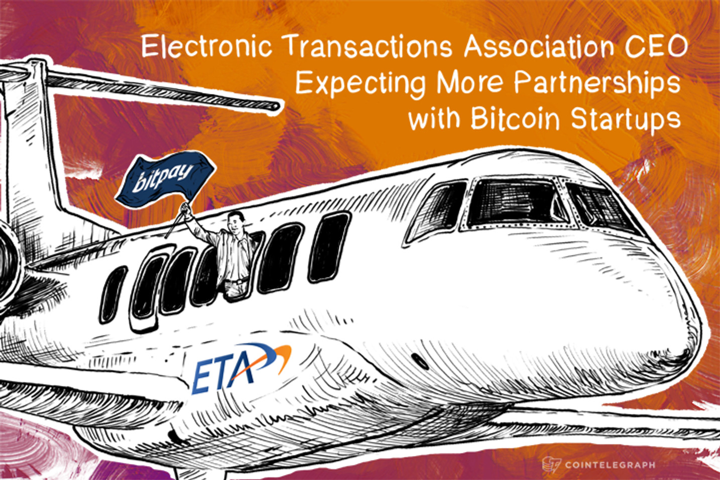 Electronic Transactions Association CEO Expecting More Partnerships with Bitcoin Startups