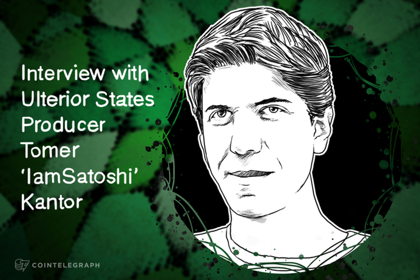 Tomer 'IamSatoshi' Kantor: 'I Still Look at Bitcoin as Political Activism'