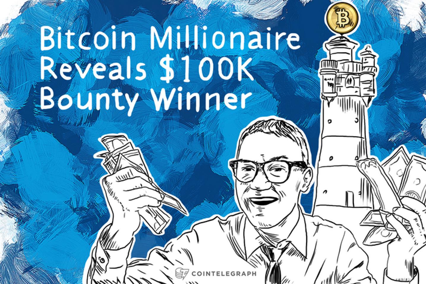 Bitcoin Millionaire Reveals $100K Bounty Winner