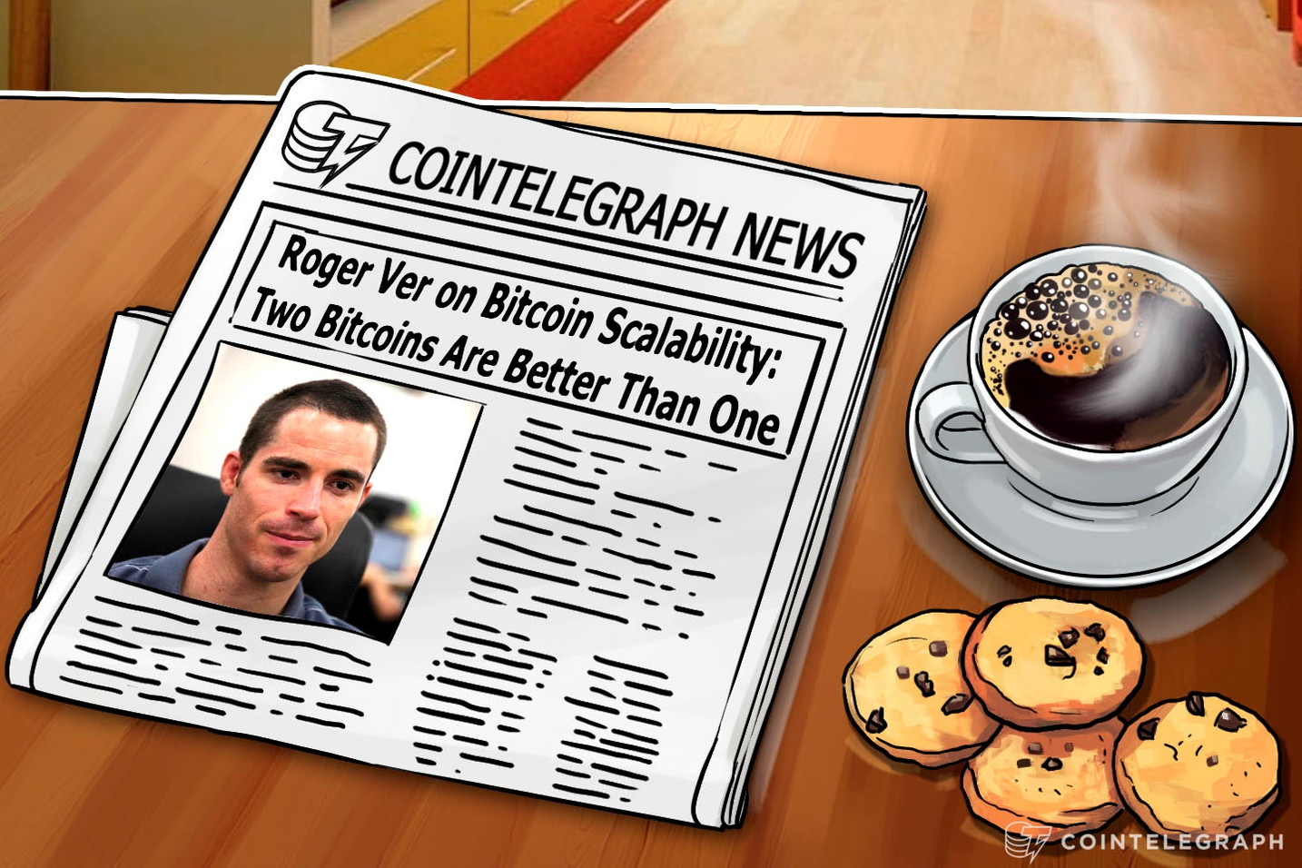 Roger Ver on Bitcoin Scalability:  Two Bitcoins Are Better Than One