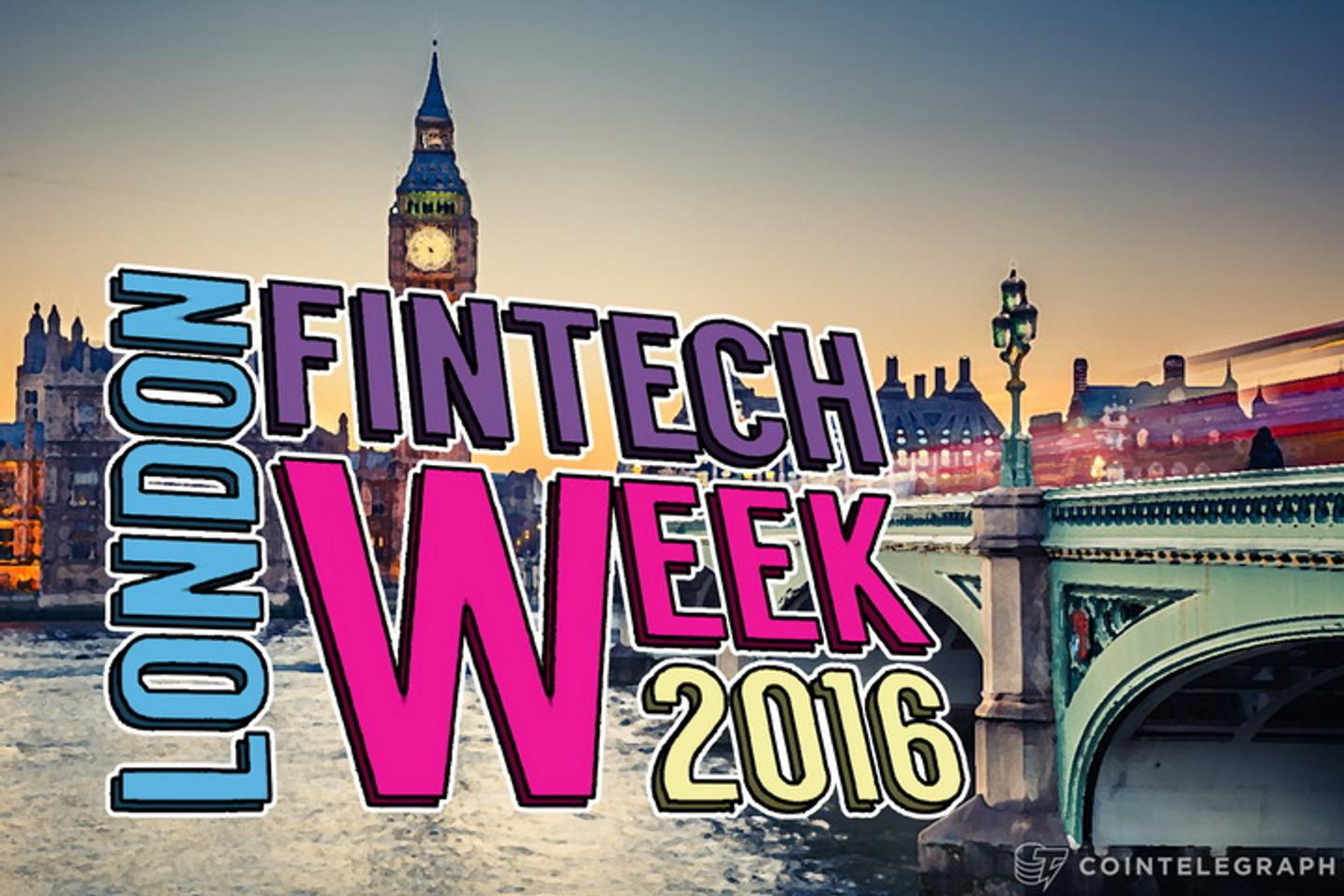 Global Fintech Masterminds to Attend London Fintech Week 2016