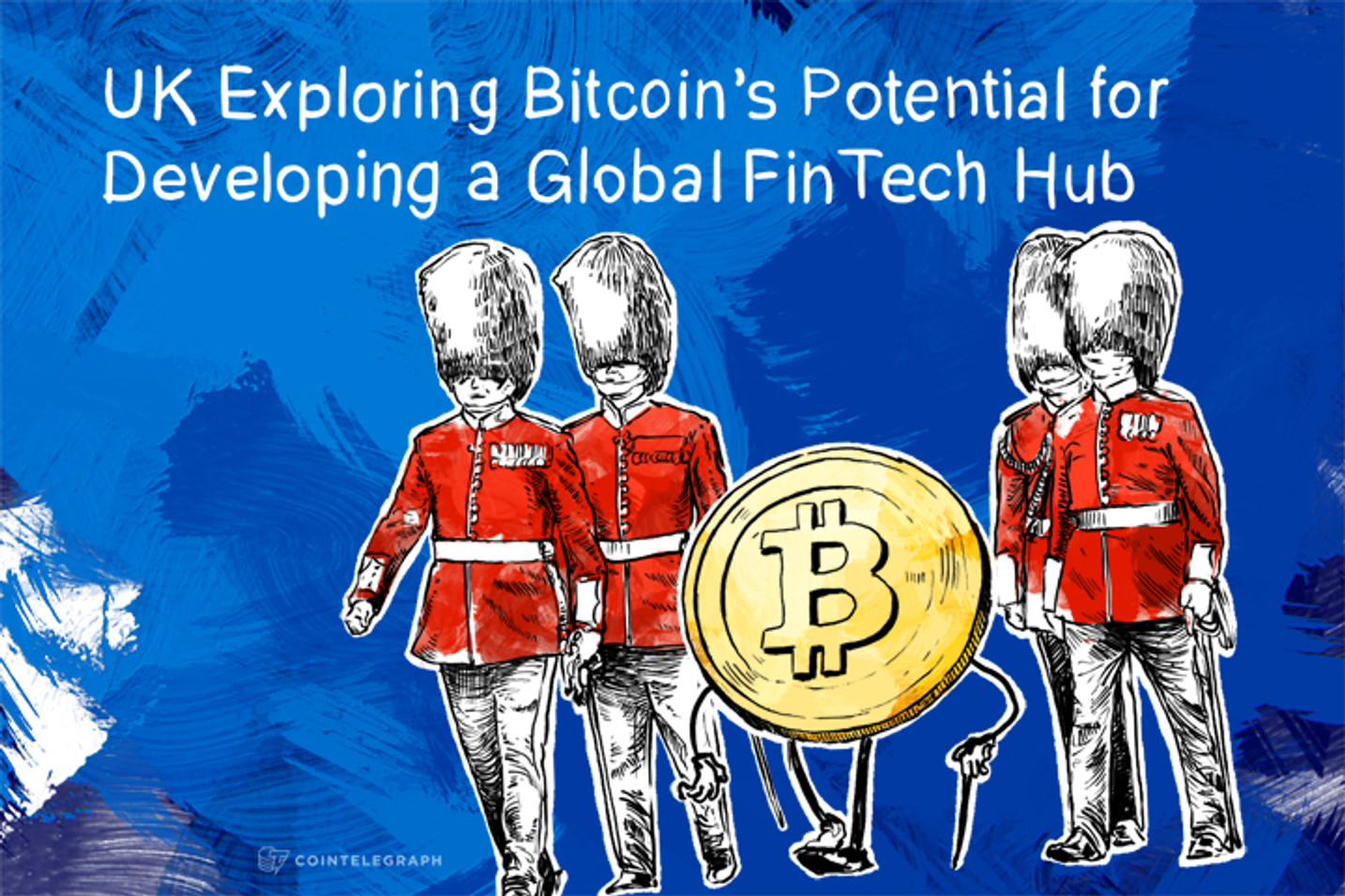 UK Exploring Bitcoin's Potential for Developing a Global FinTech Hub