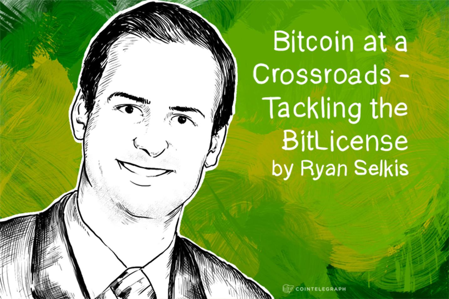 Bitcoin at a Crossroads - Tackling the BitLicense