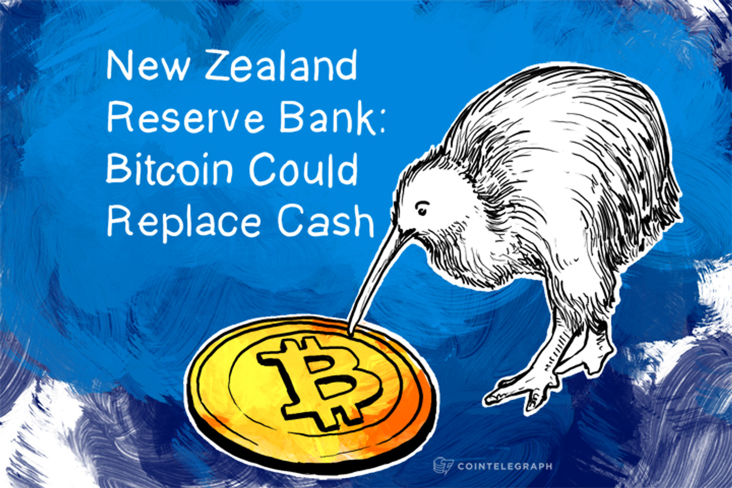 New Zealand Reserve Bank: Bitcoin Could Replace Cash