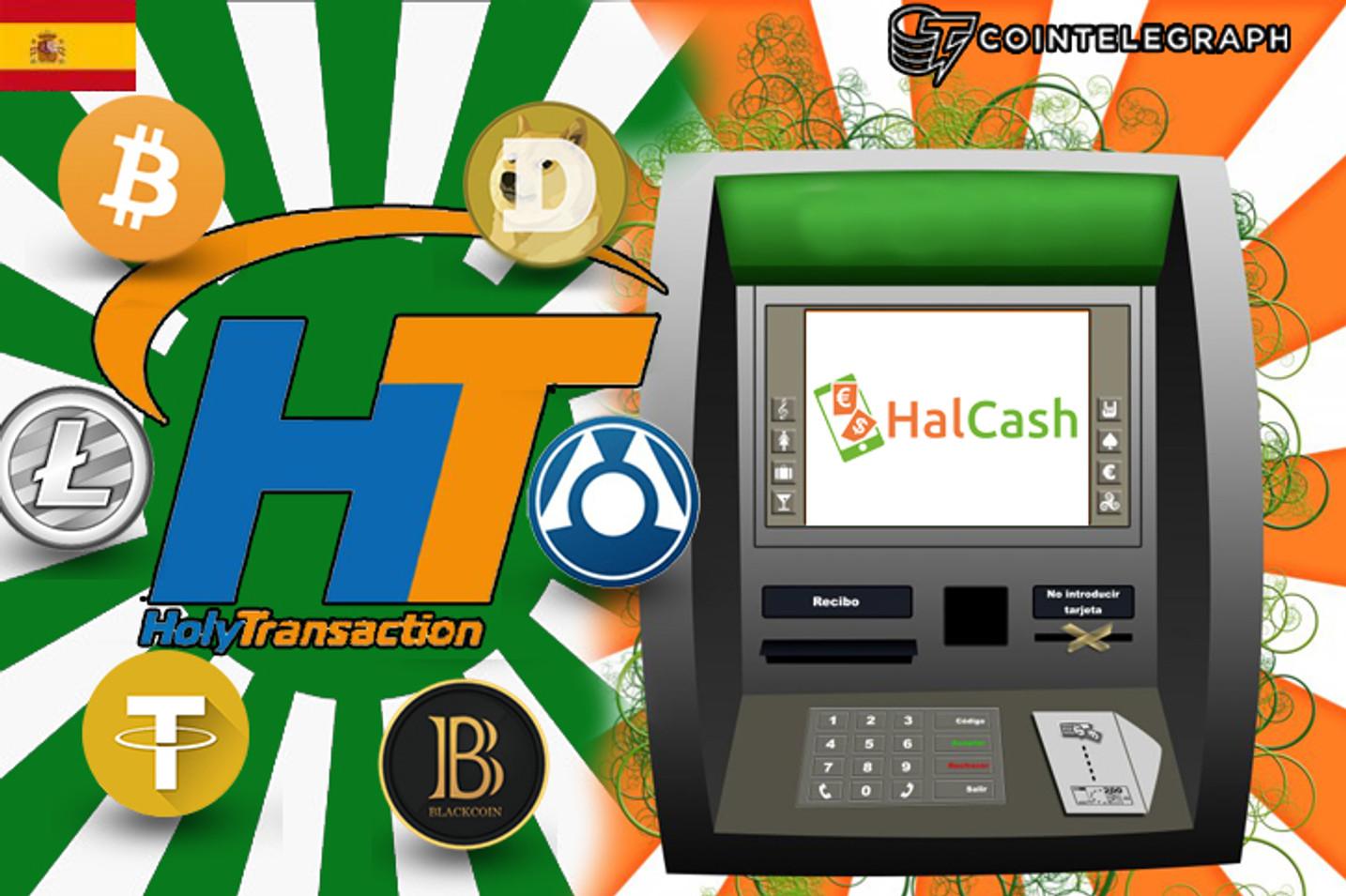 Cambiar bitcoins en España a través de 7.000 cajeros es posible con Holytransaction.