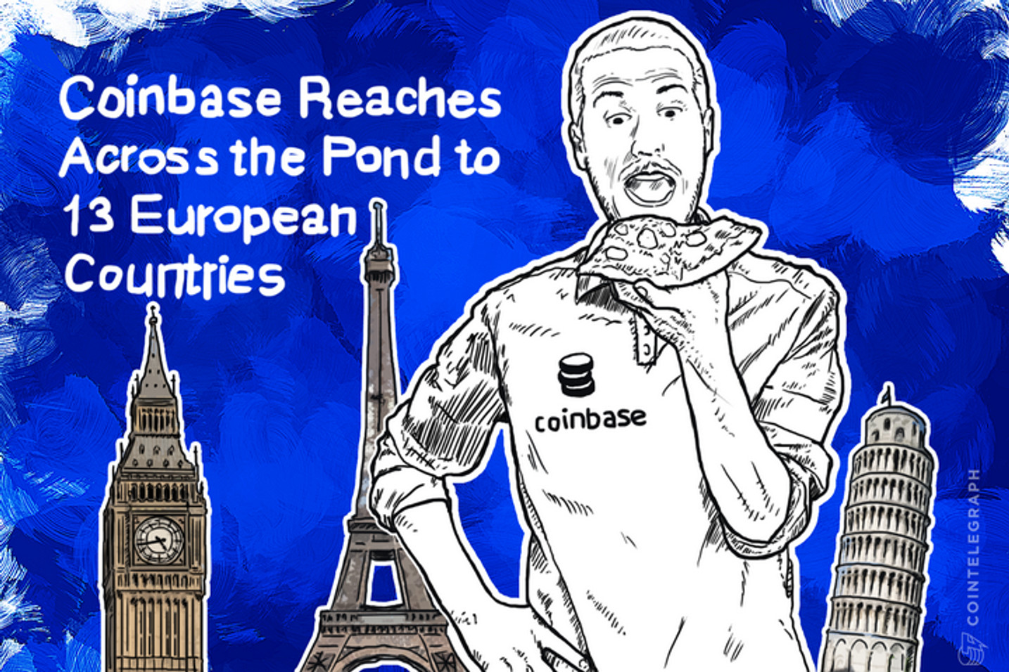 Coinbase Reaches Across the Pond to 13 European Countries