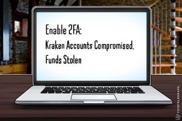 Enable 2FA: Kraken Accounts Compromised, Funds Stolen