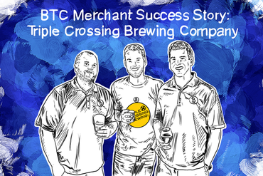 BTC Merchant Success Story: Triple Crossing Brewing Company
