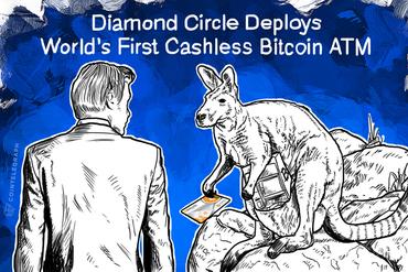 Diamond Circle Deploys World's First Cashless Bitcoin ATM