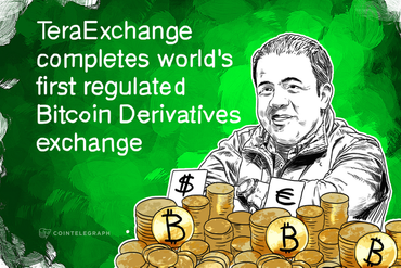 TeraExchange completes world's first regulated Bitcoin Derivatives exchange