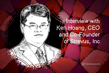 Strevus CEO, Ken Hoang: 'To Ensure Trust in the System, Regulation is Needed'