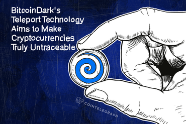 BitcoinDark's Teleport Technology Aims to Make Cryptocurrencies Truly Untraceable