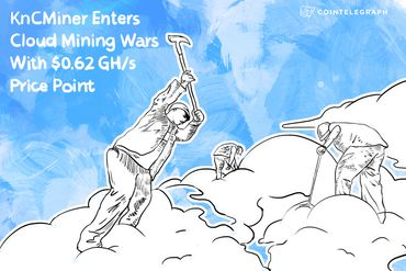 KnCMiner Enters Cloud Mining Wars With $0.62 GH/s Price Point