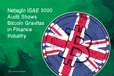 Netagio ISAE 3000 Audit Shows Bitcoin Gravitas in Finance Industry