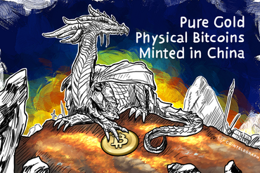 Pure Gold Physical Bitcoins Minted in China