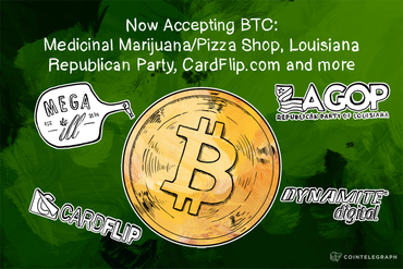 Now Accepting BTC: Medicinal Marijuana/Pizza Shop, Louisiana Republican Party, CardFlip.com and more