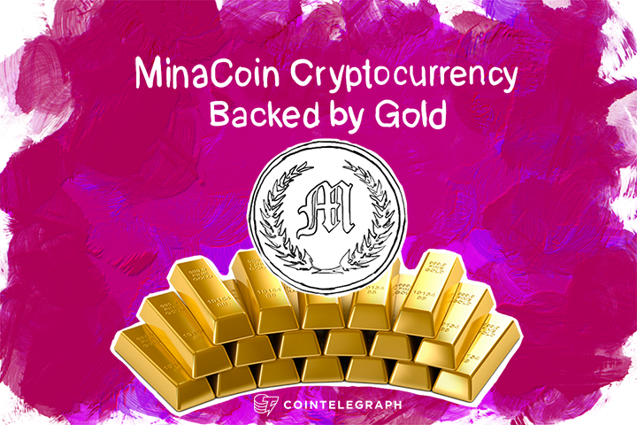 Gold Rush: MinaCoin Cryptocurrency Backed by Gold