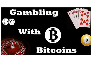 Gambling With Bitcoins