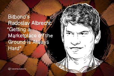 Bitbond's Radoslav Albrecht: 'Getting a Marketplace off the Ground is Always Hard'