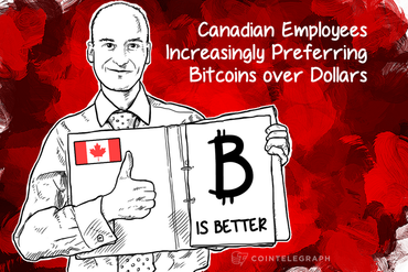 Canadian Employees Increasingly Preferring Bitcoins over Dollars