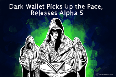 Dark Wallet Picks Up the Pace, Releases Alpha 5