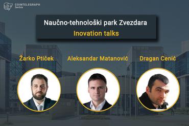Naučno-tehnološki park Beograd – Inovation talks