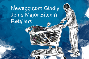 Newegg.com Gladly Joins Major Bitcoin Retailers