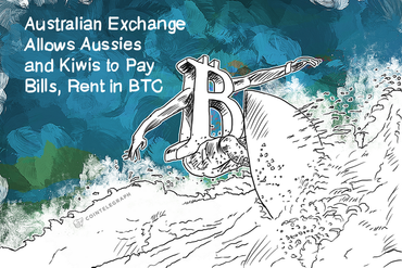 Australian Exchange Allows Aussies and Kiwis to Pay Bills, Rent in BTC