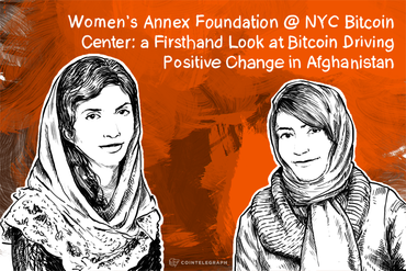 Women's Annex Foundation @ NYC Bitcoin Center: a Firsthand Look at Bitcoin Driving Positive Change in Afghanistan