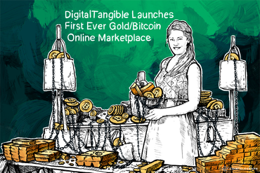 DigitalTangible Launches First Ever Gold/Bitcoin Online Marketplace