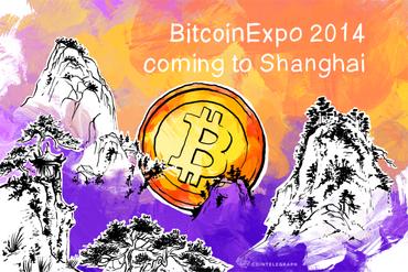 BitcoinExpo 2014 coming to Shanghai