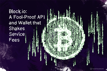Block.io: A Fool-Proof API and Wallet that Shakes Service Fees
