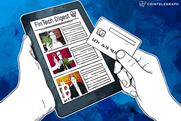 FinTech Digest: Number 26 Predicts FinTech Future, Former Google Exec Launches ClearScore, 'The Young Turks' Accepts Bitcoin