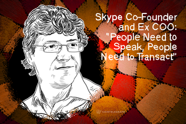 "Startup Investor and Ex Skype COO: ""People Need to Speak, People Need to Transact"""
