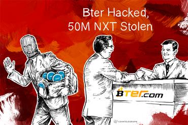 Breaking: Bter Hacked, 50M NXT Stolen
