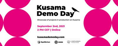 Kusama Demo Day