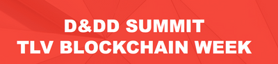 D&DD SUMMIT TLV BLOCKCHAIN WEEK in the crypto calendar by Coin360: Blockchain conferences, Cryptocurrency forums, Summits and Other events