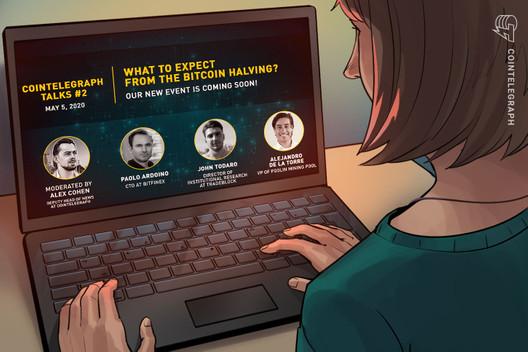 Only an Hour Way: Cointelegraph Talks Bitcoin Halving, Live