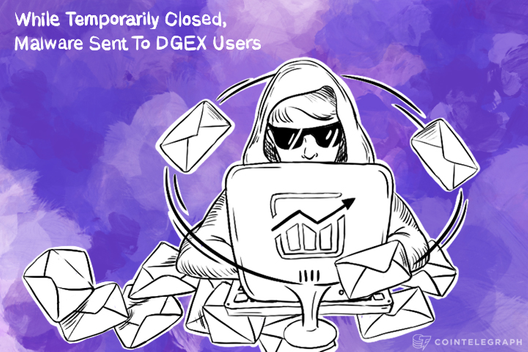 While Temporarily Closed, Malware Sent To DGEX Users