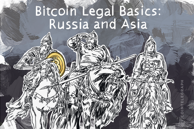Bitcoin Legal Basics: Russia and Asia
