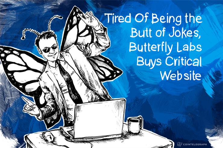 Tired Of Being the Butt of Jokes, Butterfly Labs Buys Critical Website