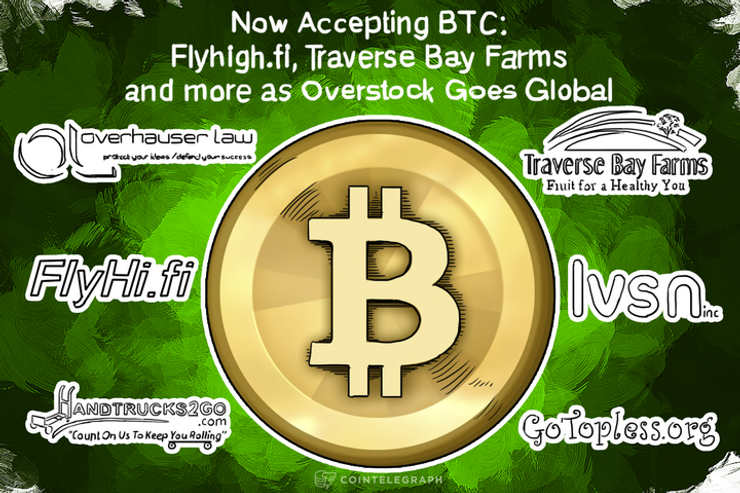 Now Accepting BTC: Flyhigh.fi, Traverse Bay Farms and more as Overstock Goes Global