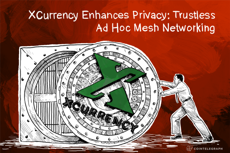 XCurrency Enhances Privacy: Trustless Ad Hoc Mesh Networking