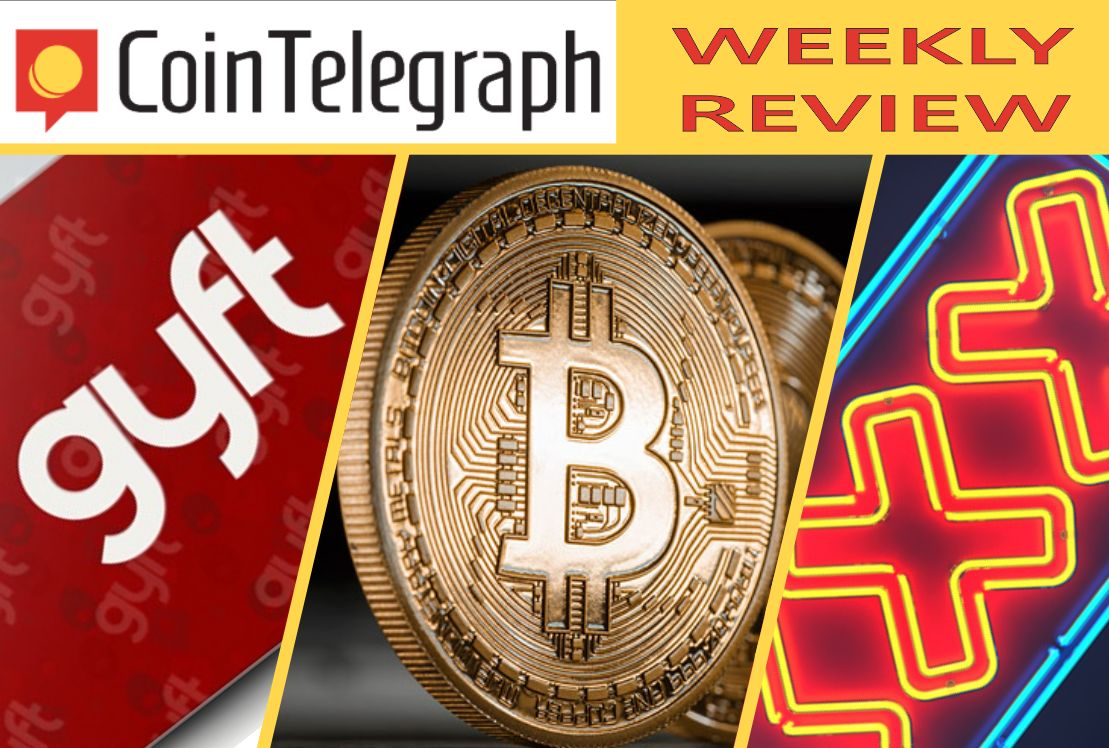 Cointelegraph Weekly Review (Feb. 17-21)