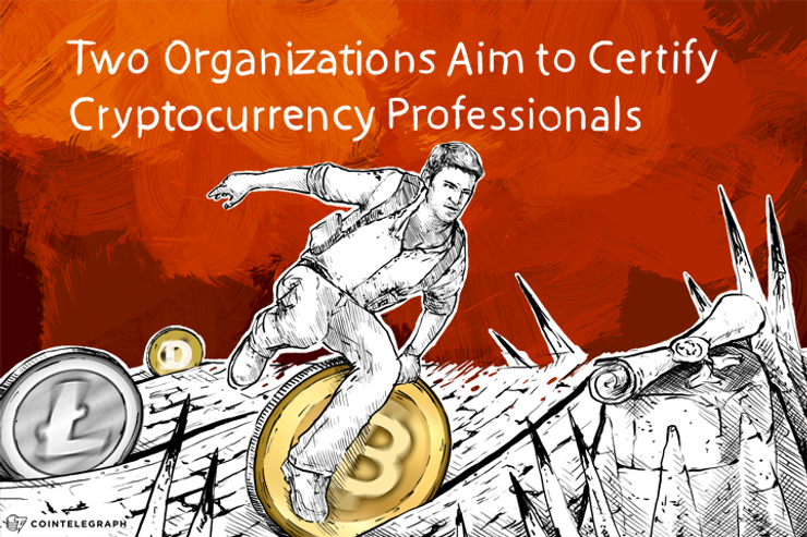 Two Organizations Aim to Certify Cryptocurrency Professionals