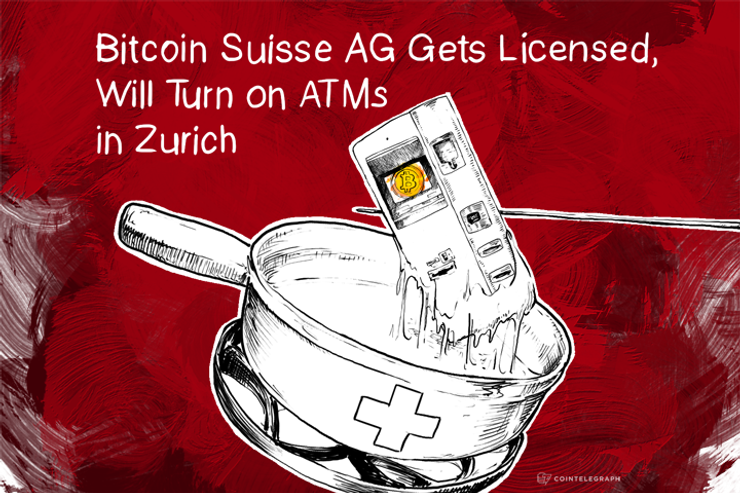 Bitcoin Suisse AG Gets Licensed, Will Turn on ATMs in Zurich