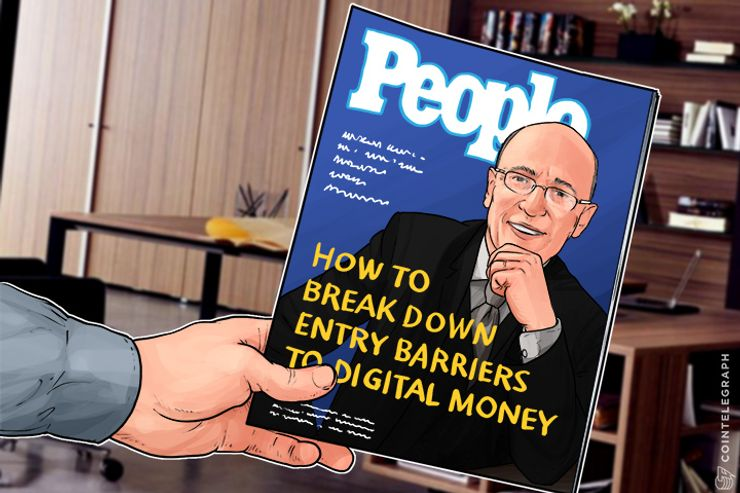 Blockchain for the People: How to Break Down Entry Barriers to Digital Money