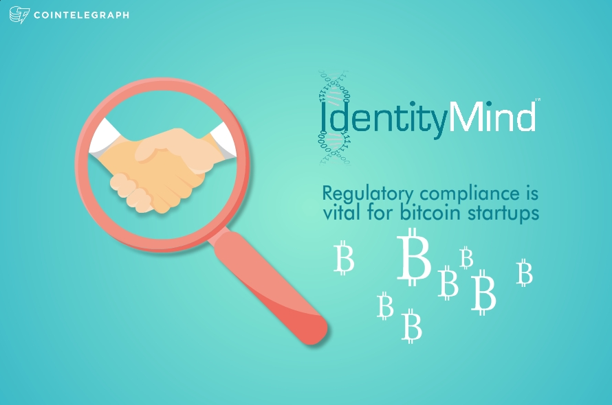 Identitymind: Regulatory Compliance is Vital for Bitcoin Startups