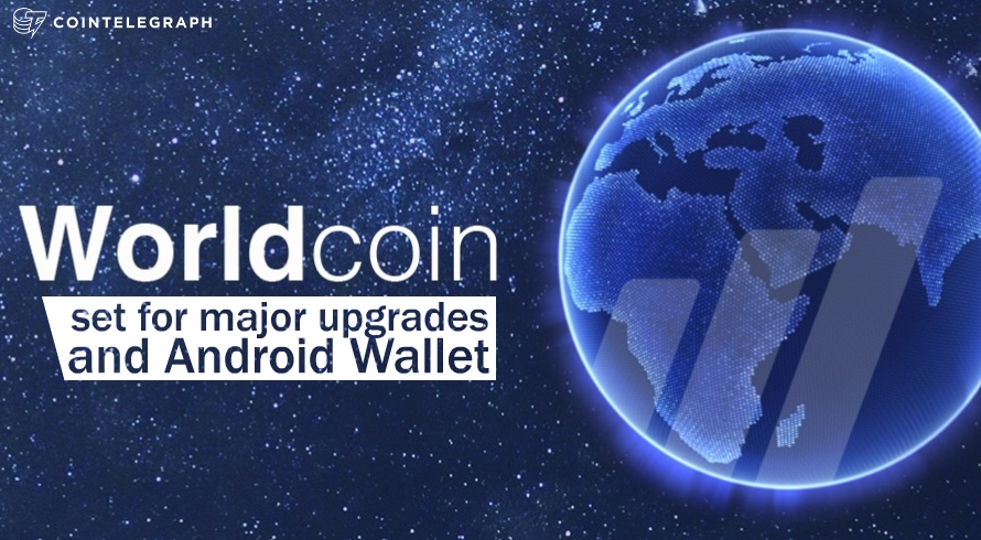 Worldcoin set for major upgrades and Android Wallet.